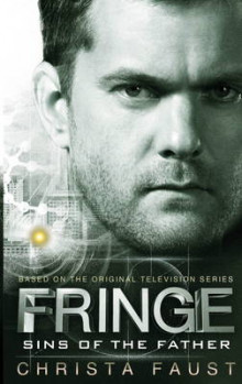 Fringe - Sins of the Father (Book 3) av Christa Faust (Heftet)