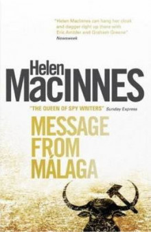 Message from Malaga av Helen MacInnes (Heftet)