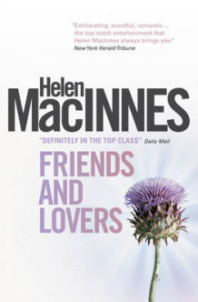 Friends and Lovers av Helen MacInnes (Heftet)