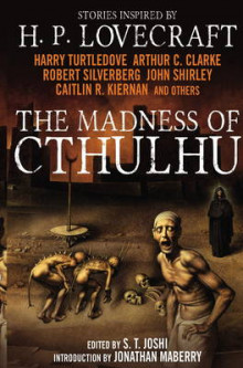 The Madness of Cthulhu Anthology: v.1 av S. T. Joshi og Arthur C. Clarke (Heftet)