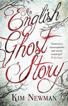 An English Ghost Story av Kim Newman (Heftet)