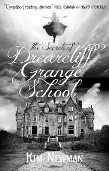 The Secrets of Drearcliff Grange School av Kim Newman (Heftet)
