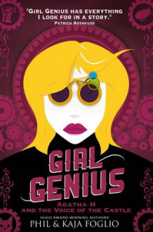 Girl Genius - Agatha H. and the Voice of the Castle av Phil Foglio og Kaja Foglio (Heftet)