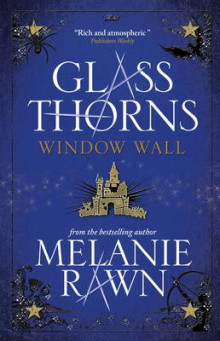 Glass Thorns - Window Wall: Bk.4 av Melanie Rawn (Heftet)