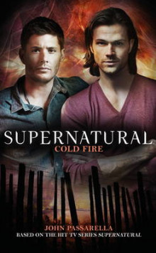 Supernatural - Cold Fire: Volume 10 av John Passarella (Heftet)