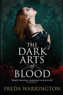 The Dark Arts of Blood av Freda Warrington (Heftet)