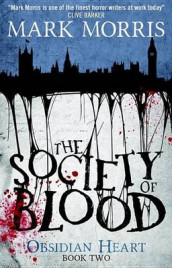 The Society of Blood av Mark Morris (Heftet)