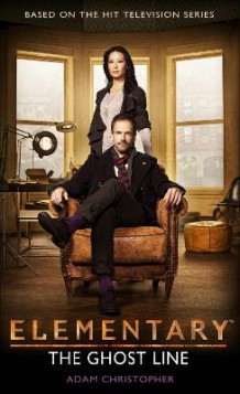 Elementary - The Ghost Line av Adam Christopher (Heftet)