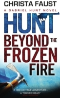 Hunt Beyond the Frozen Fire av Christa Faust (Heftet)