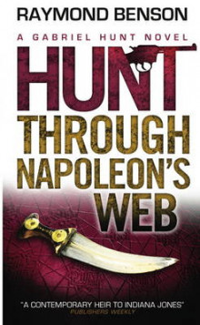 Hunt Through Napoleon's Web av Raymond Benson (Heftet)