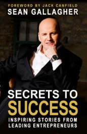 Secrets to Success av Sean Gallagher (Heftet)