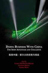 Omslag - Doing Business with China: The Irish Advantage and Challenge