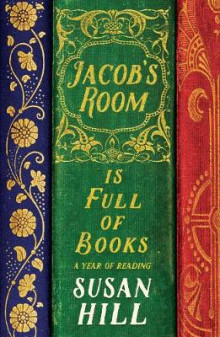 Jacob's Room is Full of Books av Susan Hill (Innbundet)