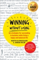 Winning without Losing av Martin Bjergegaard, Jordan Milne og Rainmaking Ltd (Heftet)