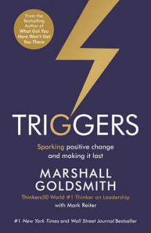 Triggers av Marshall Goldsmith og Mark Reiter (Heftet)