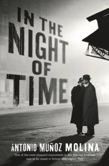 In the Night of Time av Antonio Munoz Molina (Innbundet)
