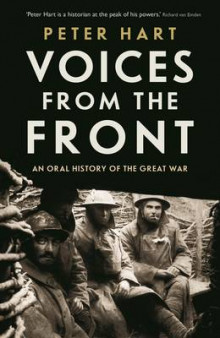 Voices from the Front av Peter Hart (Innbundet)