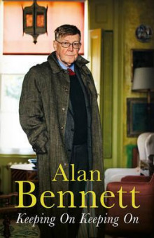 Keeping on keeping on av Alan Bennett (Innbundet)