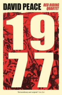 Red Riding Nineteen Seventy Seven av David Peace (Heftet)