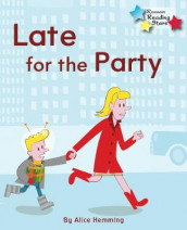 Late for the Party av Alice Hemming (Heftet)