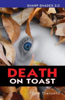 Death on Toast av John Townsend (Heftet)