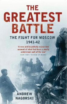 The Greatest Battle av Andrew Nagorski (Heftet)