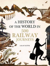 Omslag - History of the World in 500 Railway Journeys
