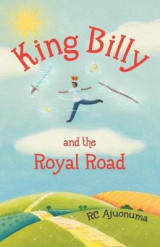 Omslag - King Billy and the Royal Road