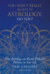 Omslag - You Don't Really Believe in Astrology, Do You?