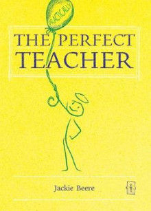The Perfect Teacher av Jackie Beere (Heftet)