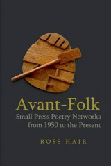 Omslag - Avant-Folk: Small Press Poetry Networks from 1950 to the Present