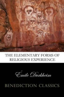 The Elementary Forms of the Religious Life (Unabridged) av Emile Durkheim (Heftet)