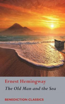 The Old Man and the Sea av Ernest Hemingway (Innbundet)