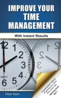 Improve Your Time Management - With Instant Results av Peter Keen (Heftet)