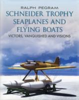 Omslag - The Schneider Trophy Seaplanes and Flying Boats