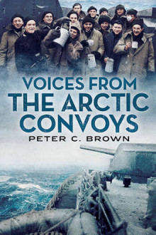 Voices from the Arctic Convoys av Peter C. Brown (Heftet)