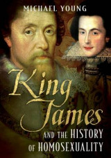Omslag - King James and the History of Homosexuality