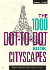 Omslag - The 1000 dot-to-dot book. Cityscapes. Twenty exotic locations to complete yourself
