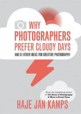 Omslag - Why Photographers Prefer Cloudy Days