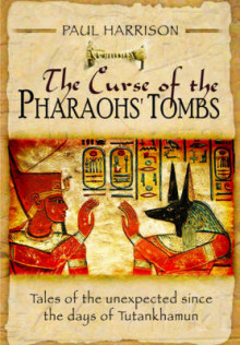 The Curse of the Pharaohs' Tombs' av Paul Harrison (Innbundet)