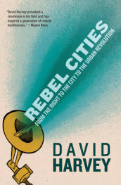 Rebel Cities av David Harvey (Heftet)