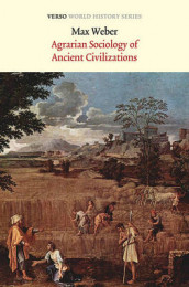 Agrarian Sociology of Ancient Civilizations av Max Weber (Heftet)