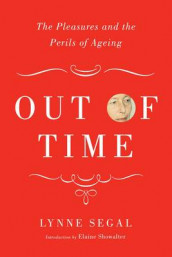 Out of Time av Lynne Segal (Innbundet)