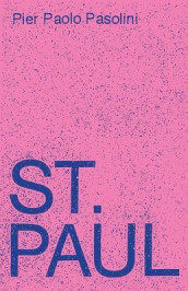 Saint Paul: A Screenplay av Pier Paolo Pasolini (Innbundet)
