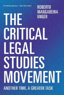 The Critical Legal Studies Movement av Roberto Mangabeira Unger (Heftet)