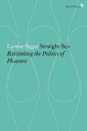 Straight Sex: The Politics of Pleasure av Lynne Segal (Heftet)