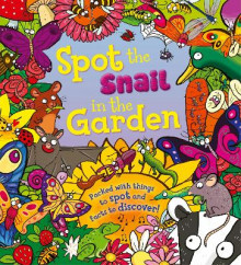 Spot the Snail in the Garden av Stella Maidment (Heftet)