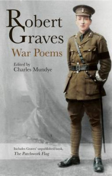 Robert Graves: War Poems av Robert Graves (Innbundet)