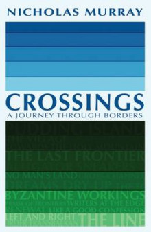 Crossings av Nicholas Murray (Heftet)