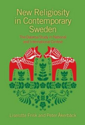 New Religiosity in Contemporary Sweden av Peter Akerback og Liselotte Frisk (Innbundet)